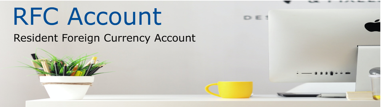 Resident Foreign Currency Account – RFC Account