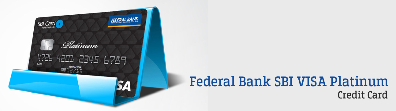 Federal bank sbi visa platinum credit card federal bank sbi visa platinum credit card reheart Image collections