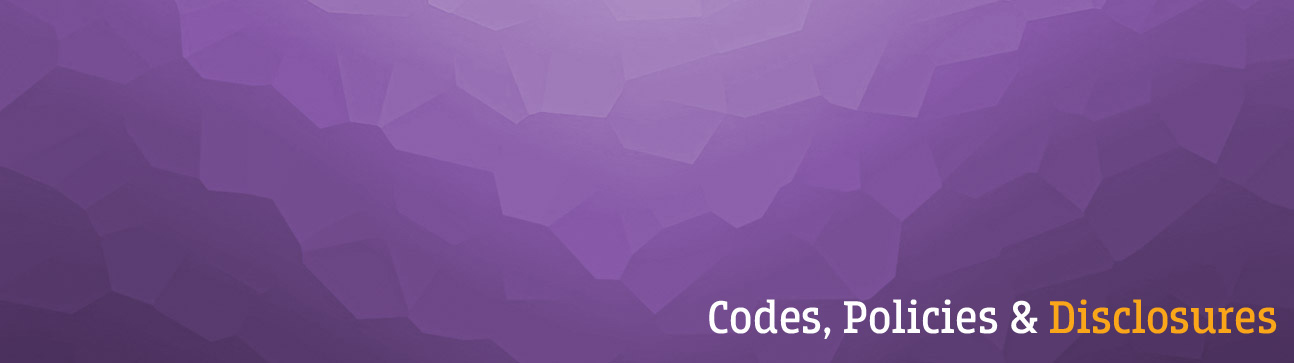 <h1> Codes, Policies &amp; Disclosures</h1>