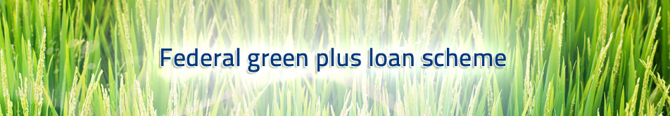 Federal Green Plus Loan Scheme