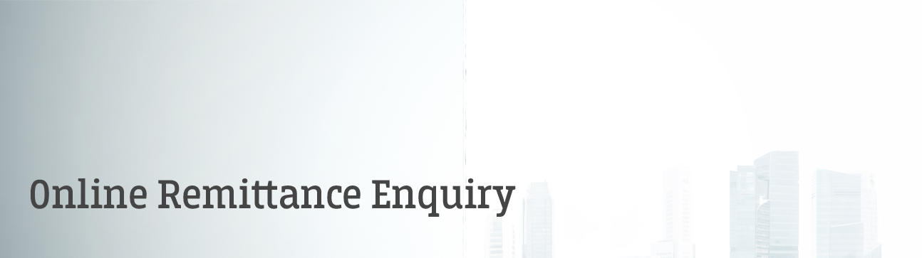 <h1> Online Remittance Enquiry</h1>