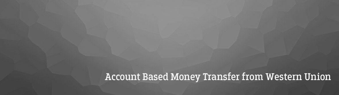Western Union Money Transfer - Remit Money to India | Account Based