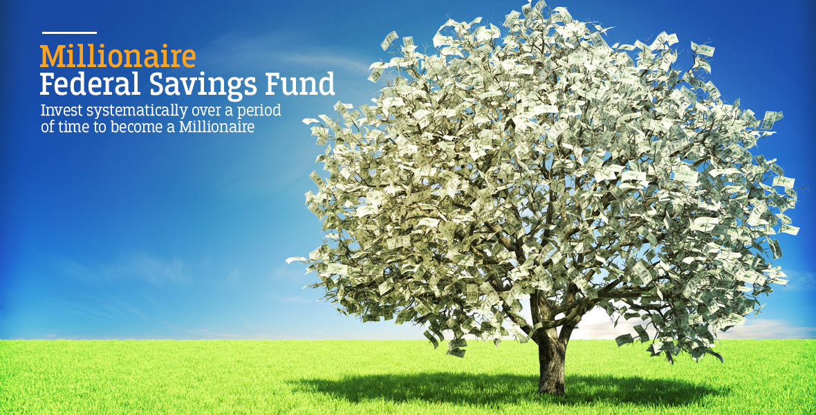 Federal Bank - Savings Fund - Investment - Become A Millionaire