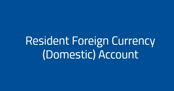 Resident Foreign Currency (Domestic) Account